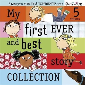 [英文原版】Charlie and Lola: My First Ever and Best Story Collection的封面