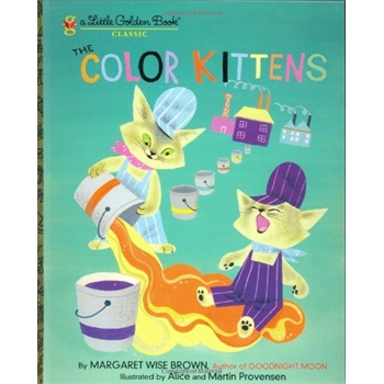 《[英文原版]The Color Kittens (A Little Golden Book)》封面